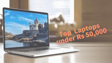 Top Laptops under 50,000